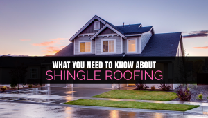 What You Need to Know About Shingle Roofing